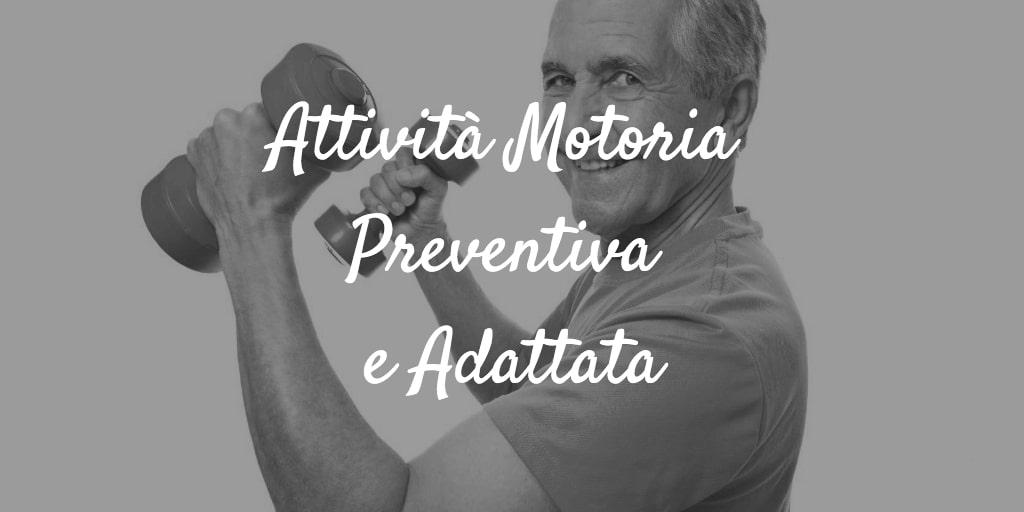Attività Motoria Preventiva e Adattata Scuola Fragale Pisa